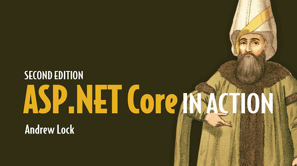 ASP.NET Core in Action, Second Edition Is Available Now!