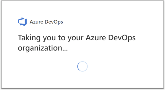 Taking you to your Azure DevOps organisation